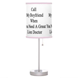 Llame a mi novio cuando usted necesita un gran