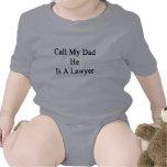 Llame a mi papá que él es abogado traje de bebé