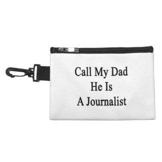 Llame a mi papá que él es periodista