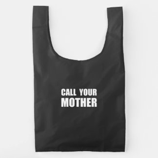 Llame a su madre bolsa reutilizable