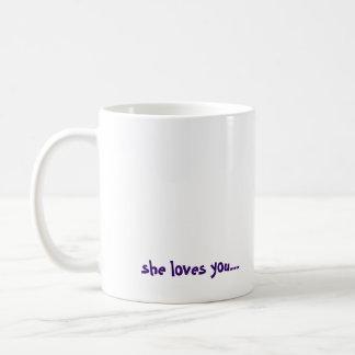 ¡LLAME A SU MADRE! , ella le ama… Taza Clásica