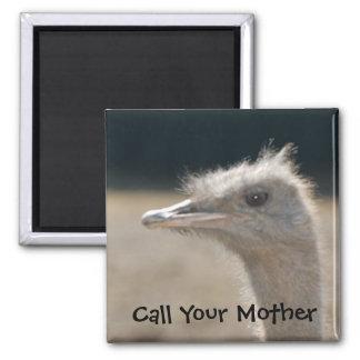 Llame a su madre - imán