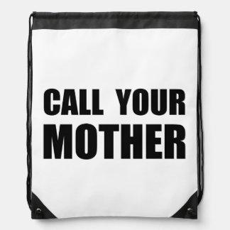 Llame a su madre mochilas