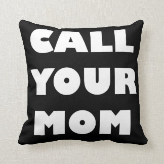 Llame a su mamá almohada divertida cojín decorativo