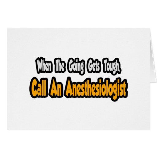 Llame a un Anesthesiologist Tarjeta De Felicitación