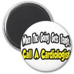 Llame a un cardiólogo imanes de nevera