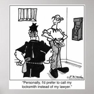 Llame a un cerrajero, no abogado póster