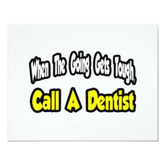 """Llame a un dentista invitación 4.25"""" x 5.5"""""""