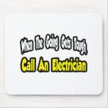 Llame a un electricista alfombrilla de ratones