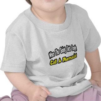 Llame a un farmacéutico camisetas