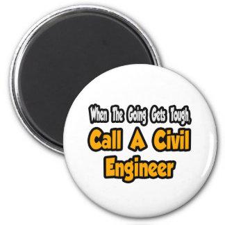 Llame a un ingeniero civil imán redondo 5 cm