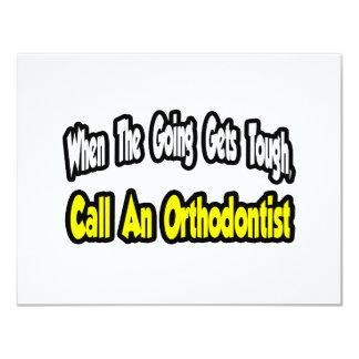 """Llame a un Orthodontist Invitación 4.25"""" X 5.5"""""""