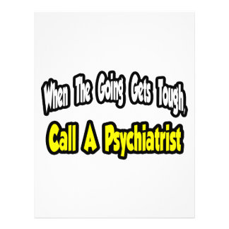 "Llame a un psiquiatra folleto 8.5"" x 11"""