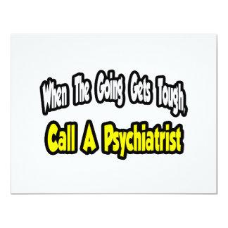 """Llame a un psiquiatra invitación 4.25"""" x 5.5"""""""