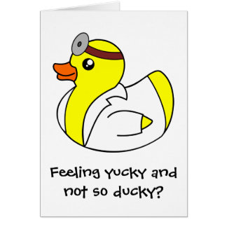 Llame pronto al doctor bien Rubber Duck Card Tarjeton