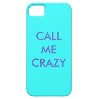 Llámeme caso loco del iphone funda para iPhone 5 barely there