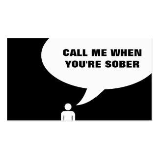 llámeme cuando usted es sobrio tarjetas de negocios