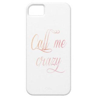 Llámeme cubierta loca del teléfono iPhone 5 carcasas