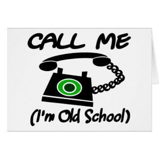 Llámeme, yo son escuela vieja con el teléfono retr tarjeta de felicitación