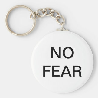 "Llavero de ""ningún miedo"""