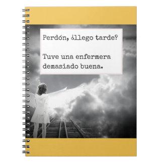 ¿Llego tarde? Spiral Notebook