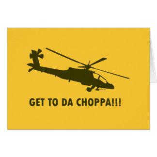 ¡Llegue a DA Choppa!!! Tarjeta De Felicitación