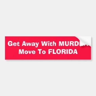 Llegue lejos con movimiento del asesinato a la Flo Pegatina Para Auto