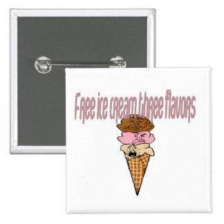 Llene el helado libre del botón tres sabores pins
