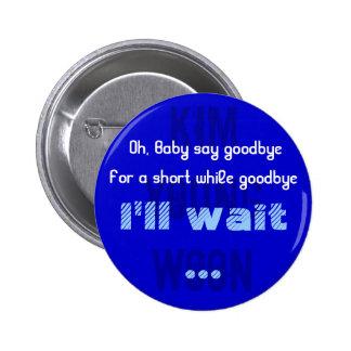 Llene la ayuda de Kangin del botón Pin