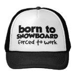 Llevado a la snowboard, forzada para trabajar 01 gorros bordados