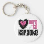 Llevado al corazón del Karaoke Llaveros