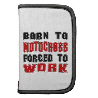 Llevado al motocrós forzado para trabajar planificadores