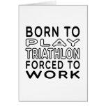 Llevado al Triathlon forzado para trabajar Tarjetas