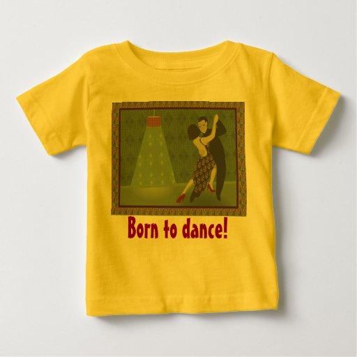 ¡Llevado bailar! Camiseta del bebé Playeras
