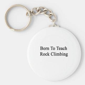 Llevado enseñar a la escalada llavero personalizado