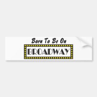 Llevado estar en Broadway Pegatina Para Auto