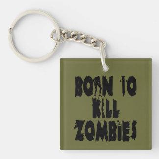 Llevado matar a zombis llavero cuadrado acrílico a una cara