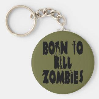 Llevado matar a zombis llavero redondo tipo pin