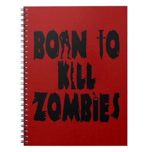 Llevado matar a zombis spiral notebook