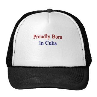 Llevado orgulloso en Cuba Gorras De Camionero