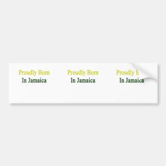 Llevado orgulloso en Jamaica Etiqueta De Parachoque