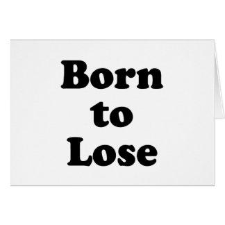 Llevado perder tarjeta de felicitación