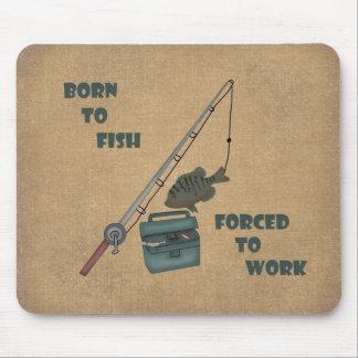 Llevado pescar - forzado para trabajar mouse pad
