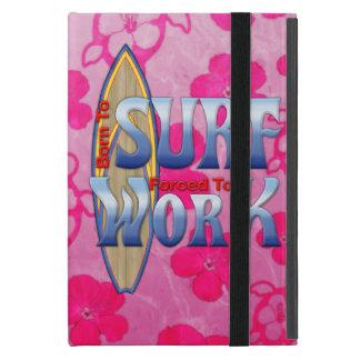 Llevado practicar surf forzado para trabajar iPad mini funda