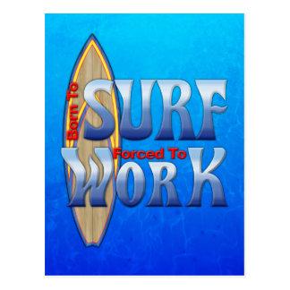 Llevado practicar surf forzado para trabajar tarjeta postal