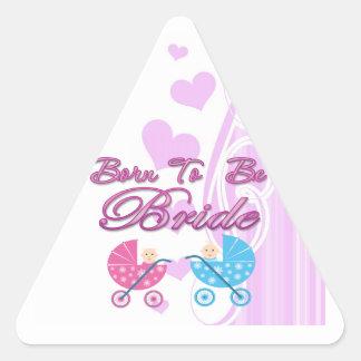 llevado ser bachelorette de la novia que casa al pegatina triangular
