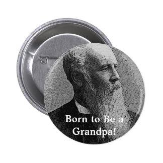 ¡Llevado ser un abuelo! Engranaje Pin Redondo De 2 Pulgadas