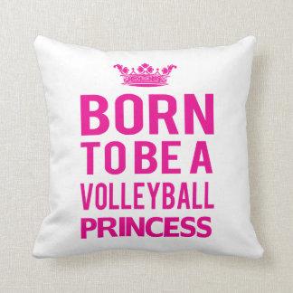 Llevado ser una princesa Pillow del voleibol Cojín Decorativo