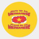Llevado ser vietnamita, orgulloso ser vietnamita pegatina redonda