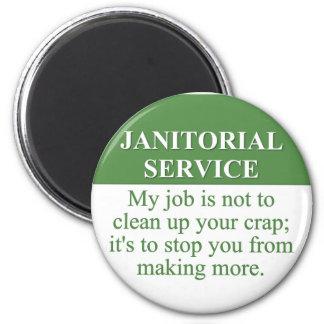 Llevando a cabo los servicios de limpieza (3) imán redondo 5 cm